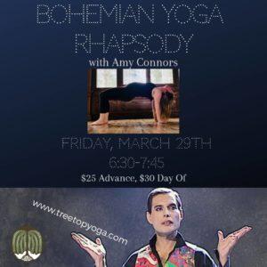 Bohemian Rhapsody Yoga at Treetop Studio